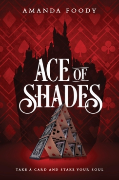 Review of Ace of Shades by Amanda Foody