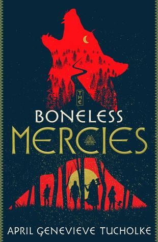 Boneless Mercies by April Genevieve Tulcholke