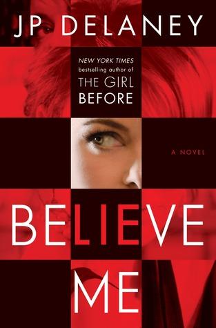 believe me by J.P Delaney