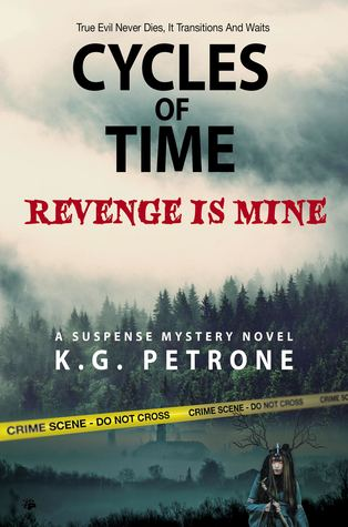 Cycles of Time Revenge is Mine K G Petrone.jpg