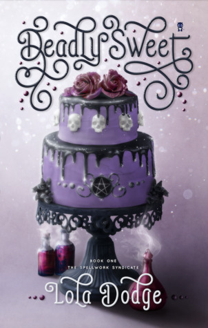 Deadly Sweet By Lola Dodge Review