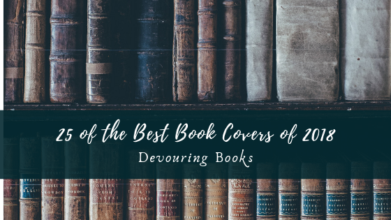 25 of the Best Book Covers of 2018.png