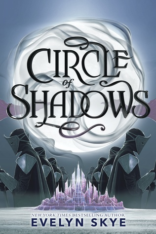Circle of Shadows by Evelyn Skye