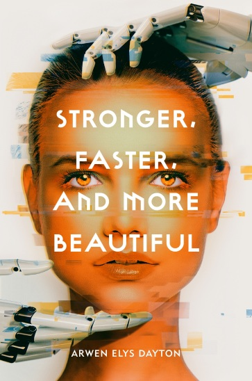 Stronger, Faster, and More Beautiful(1)