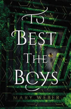 To Best The Boys by Mary Weber