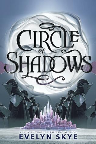 Circle of Shadows by Evelyn Skye.jpg