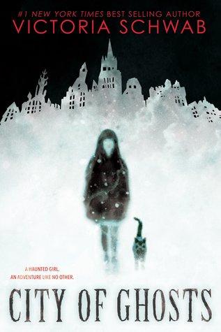 city of ghosts by schwab