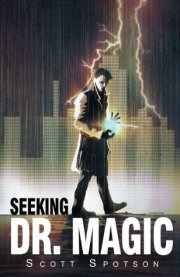 seekng dr magic by scott spotson