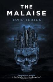 The Malaise by David Turton