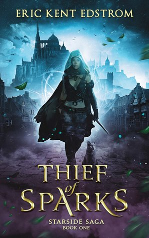 Thief of Sparks by eric kent edstrom