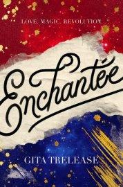 enchantee by gita trelease