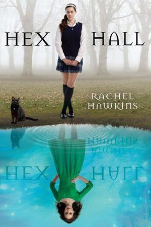 Hex Hall by Rachel Hawkins.jpg