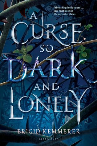 a curse so dark and lonely by brigid kemmerer.jpg