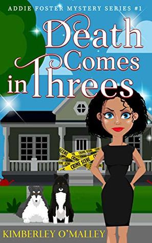 Death Comes in threes by Kimberley omalley