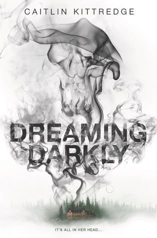 dreaming darkly by caitlin kittredge.jpg