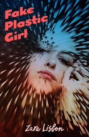 Fake Plastic Girl by Zara Lisbon.jpg