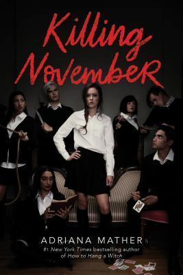 killing november by adriana mather.jpg