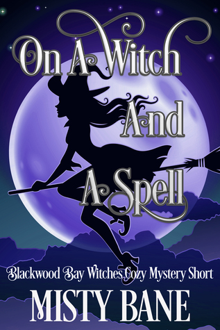 On a witch and a spell by misty bane.jpg