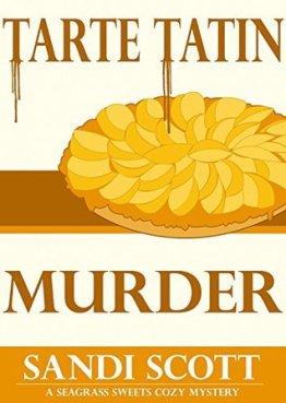 tarte tatin murder by sandi scott