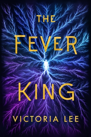the fever king by victoria lee.jpg
