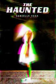The Haunted by Danielle Vega