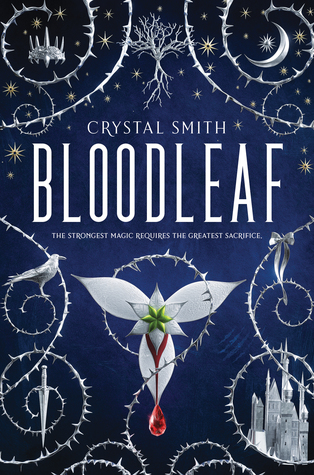 Bloodleaf by Crystal Smith