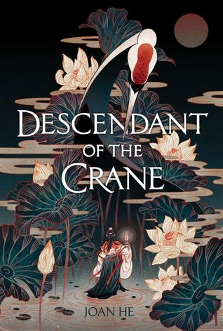 descendant of the crane by joan he.jpg