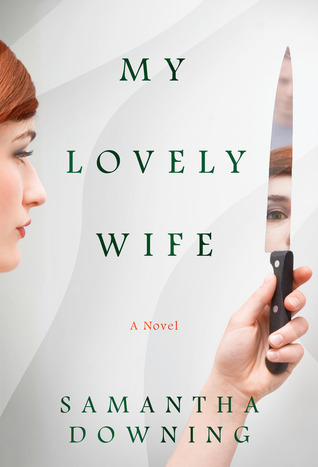 my lovely wife by samantha downing.jpg