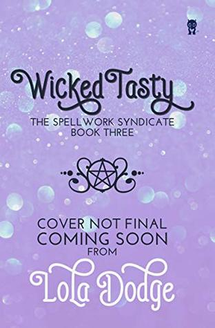 wicked tasty by lola dodge non final cover