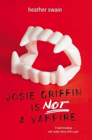 Josie Griffin is not a vampire by heather swain.jpg