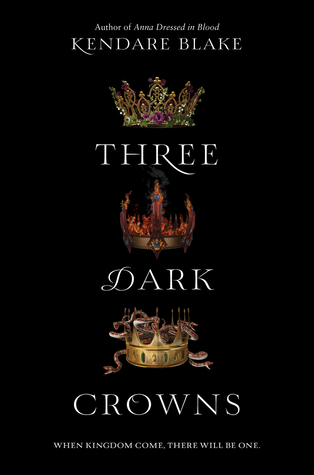 Three Dark Crowns by Kendare Blake.jpg