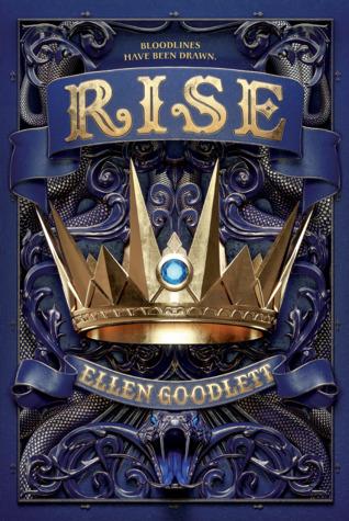 Rise by Ellen Goodlett