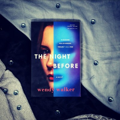 The Night Before by Wendy Walker Bookstagram ARC Review.jpg