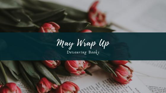 May Wrap Up.png