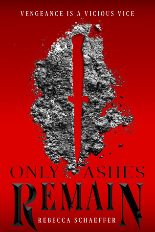 Only Ashes Remain by Rebecca Schaeffer.jpg