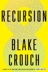 Recursion by Blake Crouch.jpg