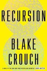 Recursion by Blake Crouch.jpg