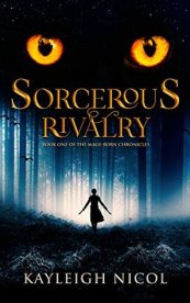 sorcerous rivalry by kayleigh nicol