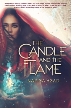 The Candle and the Flame by Nafiza Asad