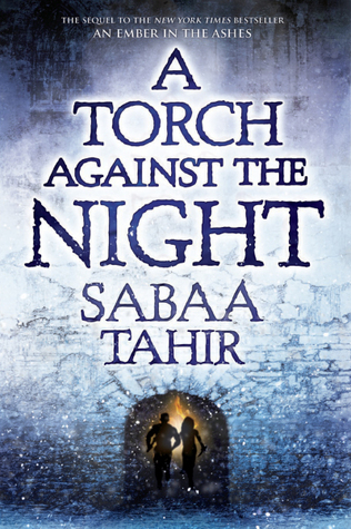 a torch against the night by sabaa tahir.jpg