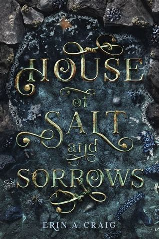 house of salt and sorrows by erin a craig