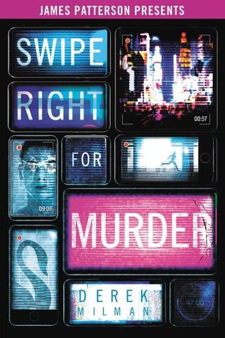 Swipe Right for Murder by Derek Milman