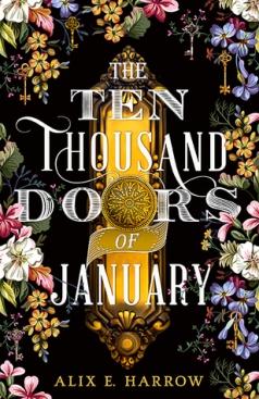 The Ten Thousand Doors of January by Alix e Harrow