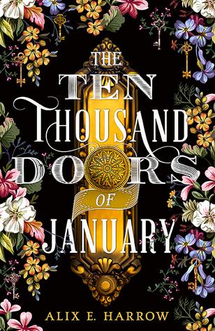 The Ten Thousand Doors of January by Alix e Harrow.jpg
