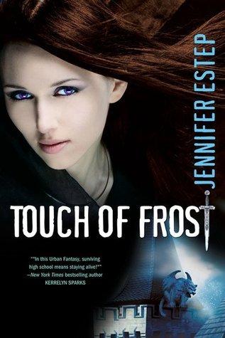 touch of frost by jennifer estep.jpg