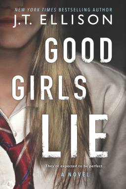Good Girls Lie by JT Ellison.jpg
