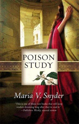Poison Study by Maria V Snyder.jpg