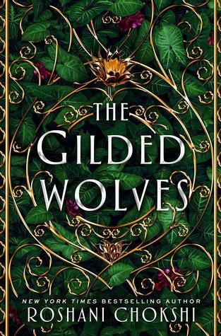 The Gilded Wolves by Roshani Chokshi.jpg