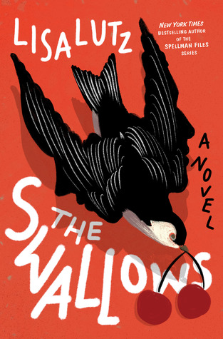 The Swallows by Lisa Lutz