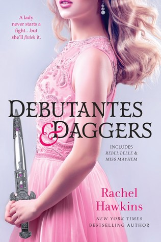 Debutantes and Daggers by Rachel Hawkins